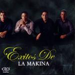 Exitos De La Makina La Makina