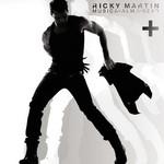 Mas Musica + Alma + Sexo Ricky Martin