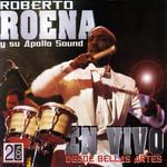 En Vivo Desde Bellas Artes Roberto Roena Y Su Apollo Sound