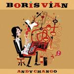 Boris Vian Andy Chango
