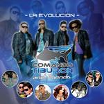 Comando Tiburon And Friends La Evolucion Comando Tiburon