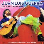Que Suba La Bilirrubina! Juan Luis Guerra 440