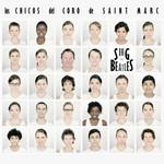 Sing The Beatles Los Chicos Del Coro De Saint Marc