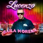 Baila Morena (Cd Single) Lucenzo