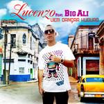 Vem Dancar Kuduro (Featuring Big Ali) (Cd Single) Lucenzo