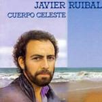 Cuerpo Celeste Javier Ruibal