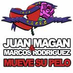 Mueve Su Pelo (Cd Single) Juan Magan & Marcos Rodriguez