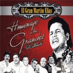 Homenaje A Los Grandes Martin Elias