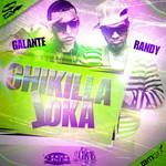 Chikilla Loka (Cd Single) Galante El Emperador & Randy Nota Loca