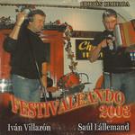 Festivaleando 2003 Ivan Villazon & Saul Lallemand