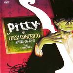 (Des) Concerto Ao Vivo (Dvd) Pitty