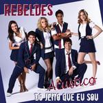 Do Jeito Que Eu Sou (Acustico) (Cd Single) Rebeldes