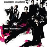 Astronaut Duran Duran