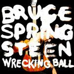 Wrecking Ball Bruce Springsteen