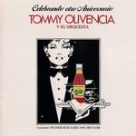 Celebrando Otro Aniversario Tommy Olivencia
