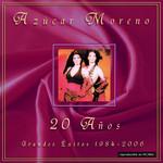 20 Años (Grandes Exitos 1984-2006) Azucar Moreno