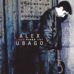 Que Pides Tu Alex Ubago