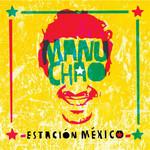 Estacion Mexico Manu Chao