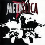 Until It Sleeps (Cd Single) Metallica