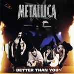 Better Than You (Cd Single) Metallica