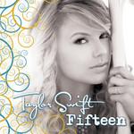 Fifteen (Cd Single) Taylor Swift