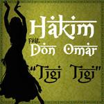 Tigi Tigi (Featuring Don Omar) (Cd Single) Hakim
