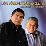 Cien Dias De Bohemia Los Hermanos Zuleta