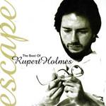 Escape: The Best Of Rupert Holmes Rupert Holmes