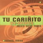 Tu Cariñito Re-Mixes (Featuring Dominix) (Cd Single) Puerto Rican Power