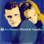 David Y Claudia (Cd Single) Los Planetas