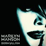 Born Villain Marilyn Manson