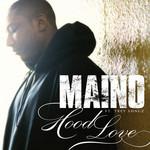 Hood Love (Featuring Trey Songz) (Cd Single) Maino