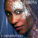 Y Generation Corona