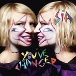 You've Changed (Cd Single) Sia