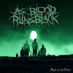 Allegiance As Blood Runs Black