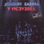 En Directo Joaquin Sabina Y Viceversa