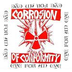 Eye For An Eye Corrosion Of Conformity