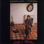 Juez Y Parte Joaquin Sabina Y Viceversa