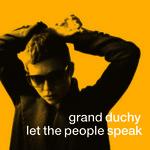 Let The People Speak Grand Duchy