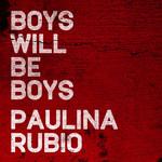 Boys Will Be Boys (Cd Single) Paulina Rubio