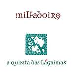 A Quinta Das Lagrimas Milladoiro