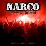 La Rave Del Infierno: Alita De Mosca Remixes Narco