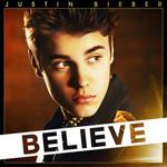 Believe (Deluxe Edition) Justin Bieber