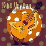 Un Ratito De Gloria Kiko Veneno