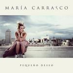 Pequeño Deseo Maria Carrasco
