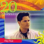 20 Exitos Originales Rey Ruiz