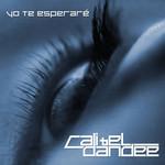 Yo Te Esperare (Cd Single) Cali & El Dandee