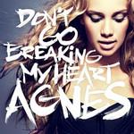Don't Go Breaking My Heart (Cd Single) Agnes
