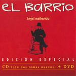 Angel Malherido (Edicion Especial) El Barrio