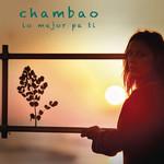 Lo Mejor Pa Ti (Cd Single) Chambao